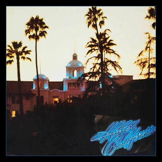 Cover Hotel California (40th Anniversary Expanded Edition - Remastered)
