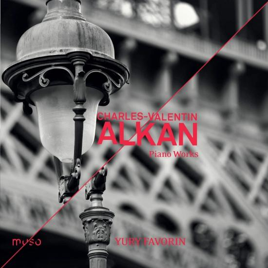 Charles Valentin Alkan: Piano Works Yury Favorin