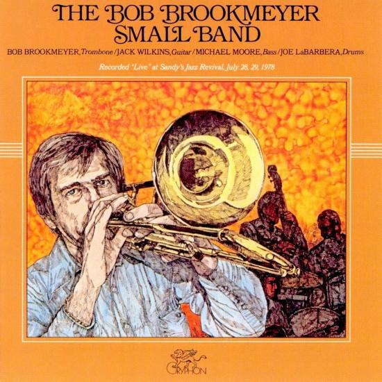 Cover The Bob Brookmeyer Small Band (Remastered)