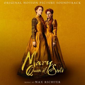 Mary Queen Of Scots (Original Motion Picture Soundtrack)