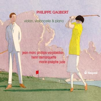 Cover Gaubert: Works for Violin, Cello, and Piano