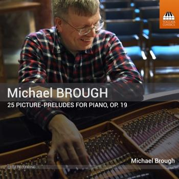 Cover Michael Brough: 25 Picture-Preludes, Op. 19