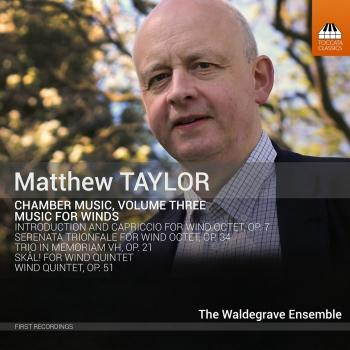 Cover Matthew Taylor: Chamber Music, Vol. 3: Music for Winds