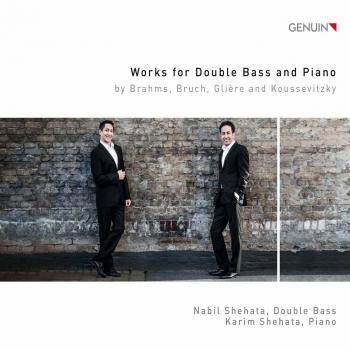 Cover Brahms, Bruch, Glière & Koussevitzky: Works for Double Bass & Piano