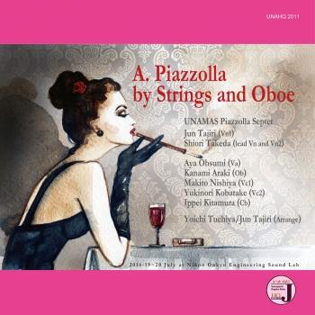 A.Piazzolla by Strings and Oboe