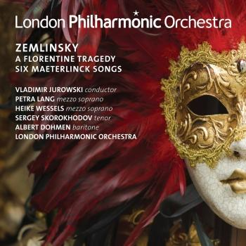Cover Zemlinsky: A Florentine Tragedy & 6 Maeterlinck Songs